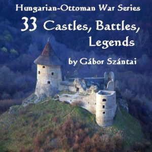 33 Castles, Battles, Legends